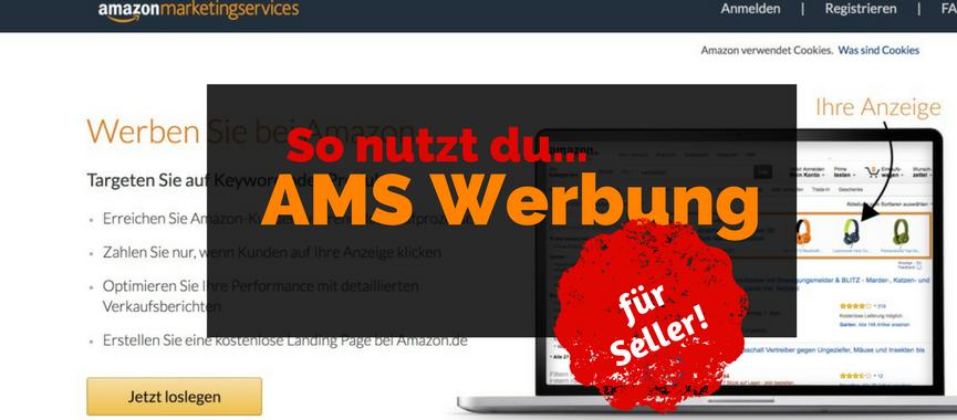 AMS für Seller – dein unfairer Vorteil auf Amazon
