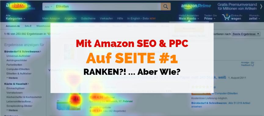 Mit Amazon SEO & PPC Auf SEITE #1 Ranken?