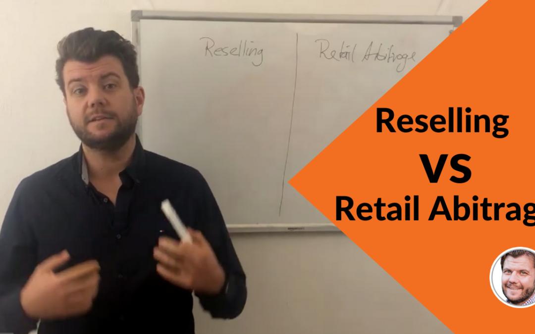 Reselling vs. Retail Abitrage – was ist der Unterschied und was ist besser?