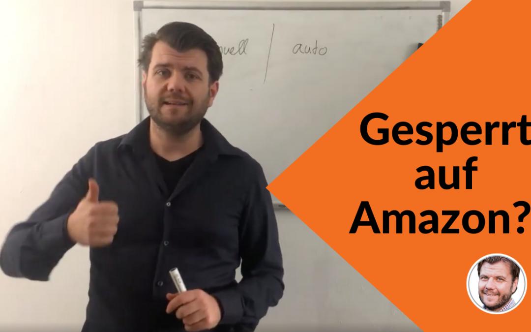 Gesperrt auf Amazon? Alles was Du über Kategorisierung und Freischaltungen auf Amazon wissen musst!