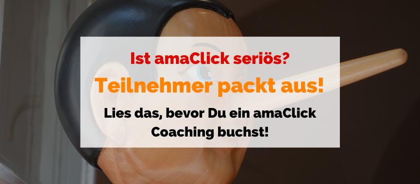 Ist amaClick seriös? Diese amaClick Erfahrungen hat Michael König aus Dresden gemacht … (Coaching-Teilnehmer packt aus!)